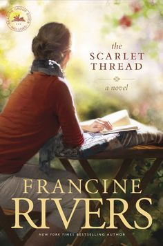 Francine Rivers - The Scarlet Thread / https://www.pinterest.com/cathylynnbryant/cintias-christian-fiction-board/