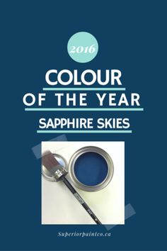 Introducing the NEW 2016 Superior Paint Co. Colour of the Year Sapphire Skies! Every year The Superior Paint Company spends time researching the trends with i Chalk Paint Colors, Paint Companies, Color Of The Year, The Dreamers, Sapphire, House Design, Sky, Colour, Trends