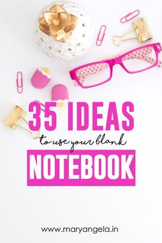 35 Ideas to use a blank Notebook