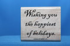 Wishing You the Happiest Holiday Stampin' Up! Wood & Foam Backed Rubber Stamp           http://autopartspuller.com/ Great Sale 50% off entire store!! Copper, Glassware, Wood Crafts, Scrap Booking   Also Find us on:  http://hometownvintage.com http://autopartspuller.com @HomeTownVintage @autopartspuller @preppershowto http://facebook.com/hometownvtg http://facebook.com/AutoPartsPuller