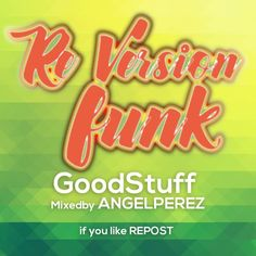 REVERSION FUNK GoodStuff by ANGEL PEREZ on SoundCloud