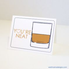 Funny Valentines Day Card You're Neat Whiskey Cards by Westmama
