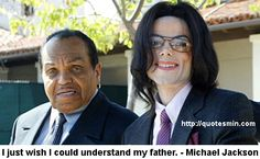 """""""I just wish I could understand my father."""" - Michael Jackson. For more Michael Jackson Quotes http://quotesmin.com/author/Michael-Jackson.php"""