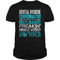 (Tshirt Like) Awesome Tee For Dental Hygiene Coordinator [Tshirt Sunfrog] Hoodies, Tee Shirts