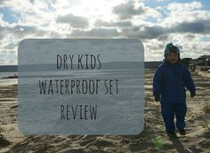 Entertaining Elliot: Braving the Elements with Dry Kids - Waterproof Ja...