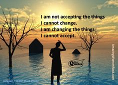 I am changing the things I cannot accept. Free Therapy, She Quotes, Life Learning, Fight The Good Fight, I Can Not, Make You Feel, Wisdom, Change, Stock Photos