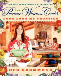 The Pioneer Woman Cooks: Food from My Frontier: http://www.amazon.com/The-Pioneer-Woman-Cooks-Frontier/dp/0061997188/?tag=sewofrho-20