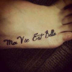 tatuaggio-in-francese-la-mia-vita-e-bella.jpg (612×612)