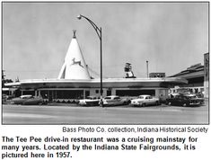 tee pee restaurant indianapolis - Google Search popular cruising drive-in, indianapolis