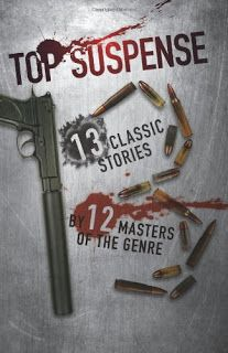 """Kevin's Corner: Two Reviews: """"TOP SUSPENSE: 13 CLASSIC STORIES BY ..."""