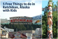 5 Free things to do in Ketchikan Alaska with Kids #alaska WE ARE STOPPING HERE NEXT YEAR!