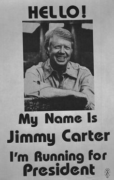 My Name is Jimmy Carter It's My Birthday On the birthday of our President, a campaign poster from the 1976 election. -from the Carter Library