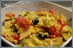 Learning the Ropes...One Recipe at a Time: Southwest Salad with Avocado Cream Dressing
