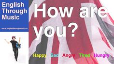 How are you? Song (Happy, Sad, Angry, Tired, Hungry) | English Through M...