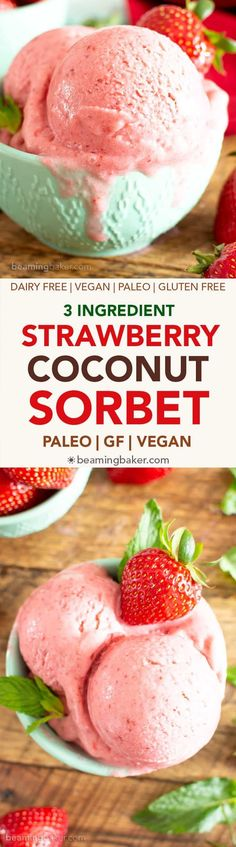 3 Ingredient Strawberry Coconut Sorbet (V, GF): a 5 min prep recipe for refreshing paleo strawberry sorbet made with just 3 healthy ingredients! #Paleo #DairyFree #Vegan #GlutenFree #RefinedSugarFree #HealthyDesserts #Sorbet #FrozenDesserts | Recipe at BeamingBaker.com