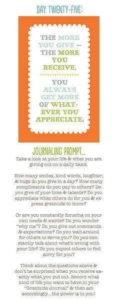 Day 25: What you appreciate, appreciates -- if you appreciate it, you will receive more of it!