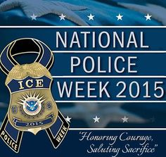 A Time to Honor: National Police Week 2015 | e-Roll Call Magazine