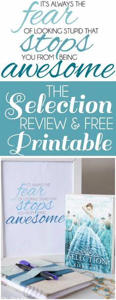 Great review of the Selection Series by Kiera Cass, and I absolutely love the free fear stops awesome printable, so true! #TheSelection #CG #ad