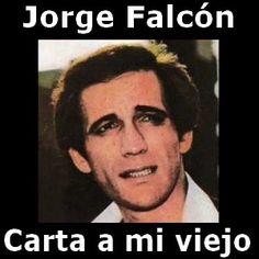 Acordes D Canciones: Jorge Falcón - Carta a mi viejo