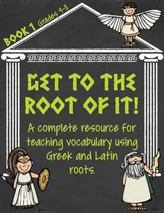 $$ Get to the Root of It! Complete Greek and Latin Root Word - Great Word Lists