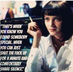 Mrs. Mia Wallace - comfortable silence STFU - Pulp Fiction