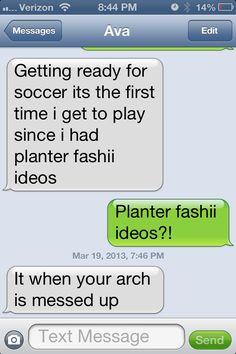 My niece has Plantar Fasciitis...or something like that.