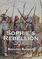 """""""Sophie's Rebellion"""" - Sophie Mallory's American family knows everything about fighting the British. It's the family tradition. But after she comes to Lower Canada in 1838, rebellion becomes personal when she's taken prisoner. Befriended by Luc, a young rebel, she comes to see its many sides - the deep wrongs underlying the passionate revolt, the politics, and the brutal savagery of its aftermath."""