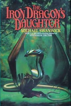 The Iron Dragon's Daughter (Michael Swanwick) http://www.bookscrolling.com/best-books-dragons/