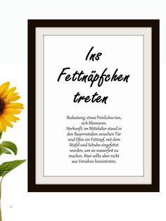 """Definition Wandkunst - deutsche Redewendungen sind oft witziger Natur. 2er Set Typografie Druck DIN A4 als lustige Geschenke zum Einzug oder zur Hauseinweihung. """"Seinen Senf dazugeben"""" oder """"Ins Fettnäpfchen treten"""" - in diesen Typografie Postern werden deutsche Redensarten, Volksweisheiten, Phraseologien und ihre Bedeutung kurz erklärt. Text Poster, Poster Fonts, Magic Quotes, Funny Prints, Text Pictures, Idioms, Typography Prints, Definitions, Funny Sayings"""