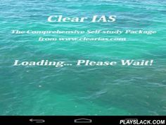 Clear IAS  Android App - playslack.com ,  ClearIAS.com, one of the most popular UPSC online coaching websites in India, provides free IAS online coaching, guidance, strategies, books, online study materials, mock exams etc. with a vision that no candidate should be left out of UPSC exam competition due to the inaccessibility of expensive IAS classroom coaching. Clear IAS™ is the official mobile app from the house of http://www.clearias.com. Now extend your IAS preparation from laptop to…