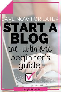 Start a blog - the ultimate easy to follow guide for beginners. Stop lurking around other blogs and start a blog of your own