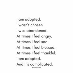 Adoption is unique and complicated.