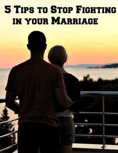 5 Tips to Stop Fighting in your Marriage