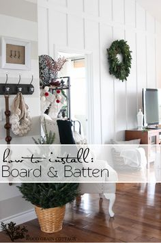 How to install Board & Batten | A DIY Home Improvement by The Wood Grain Cottage