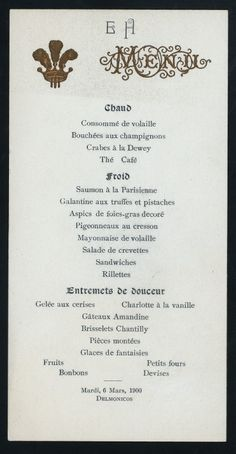 Frances Eckman and Arthur Herzog had their wedding dinner at Delmonico's in 1900. Here's the menu.