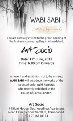 WABI SABI – Art Socio; Jun 18, 2017, WABI SABI – Art Socio  The first ever concept #gallery in Ahmedabad.  An #event and #exhibition not to be missed, WABI SABI will introduce the works of the talented #artist #AditiAgrawal, who recently exhibited at the House of Lords, London. #arts #creativity #ahmedabad #creativeyatra
