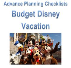ADvance planning for a Budget Walt Disney World Vacation How to Take a Walt Disney World Vacation on a Tight Budget