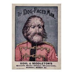 Résultats Google Recherche d'images correspondant à http://rlv.zcache.co.uk/dog_faced_man_vintage_circus_sideshow_poster-r81aac567f9f4425a85...