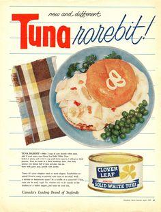 Tuna Rarebit! Tuna Can Be Truly Regal! (Canadian Home Journal, 1957)