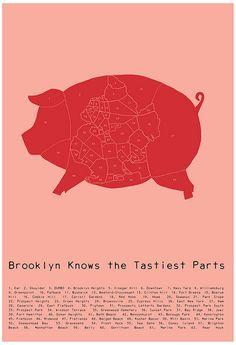 Brooklyn Knows the Tastiest Parts
