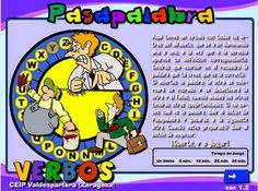 Passapalabra par atrabajar los tiempos verbales! què gran idea! http://cpvaldespartera.educa.aragon.es/pasapalabras/w_verbos.swf