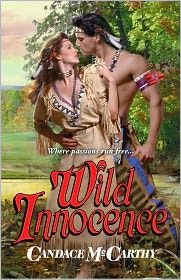 Awesome Romance Novels: Wild Innocence by Candace McCarthy #MustRead #Historical http://awesomeromancenovels.blogspot.com/2014/02/wild-innocence-by-candace-mccarthy.html