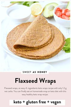 Flaxseed Wraps are NO carbs easy keto wraps recipe made with 4 ingredients 100 low carb gluten free vegan An easy protein wrap recipe to enjoy finger food while. Flax Seed Recipes, Almond Recipes, Low Carb Recipes, Vegan Recipes, Cooking Recipes, Flour Recipes, Protein Recipes, Lunch Recipes, Dessert Recipes
