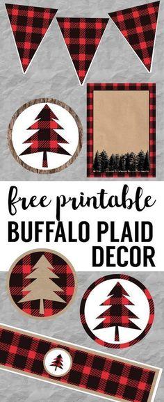 Buffalo Plaid Lumberjack Christmas party decor, birthday party, or baby shower free printables. Easy DIY Christmas, birthday, or baby shower decorations. Rustic woodland printables. #christmasdecorationsrustic
