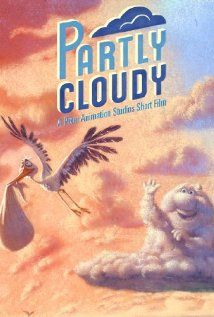 PARTLY CLOUDY (2009): Each day, storks deliver babies both human and animal all across the world. The source of their bundles of joy come from a series of cloud people...