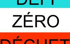 Défi Zéro Déchet (été 2015) : 3ième semaine de juillet