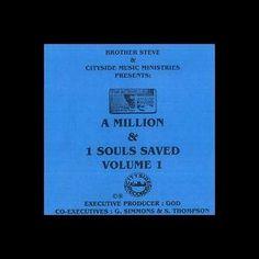 A Million & 1 Souls Saved, Vol. 1