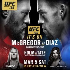 """On Saturday, March 5 Nate Diaz will get to fight """"The Notorious"""" Conor McGregor in the five-round main event of UFC 196 at the MGM Grand Garden Arena in Las Vegas, Nevada. Ufc 196, Nate Diaz Vs Mcgregor, Kickboxing, Muay Thai, Jiu Jitsu, Nate Diaz Fight, Mma, Mcgregor Fight, Fit And Fix"""