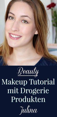 Alltags Drogerie-Look ☆ Ein Make-Up Tutorial für einen wunderschönen Makeup Look mit Drogerieprodukten.