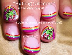 Zombie Unicorns with Rainbow Tips | Nail Art by Robin Moses